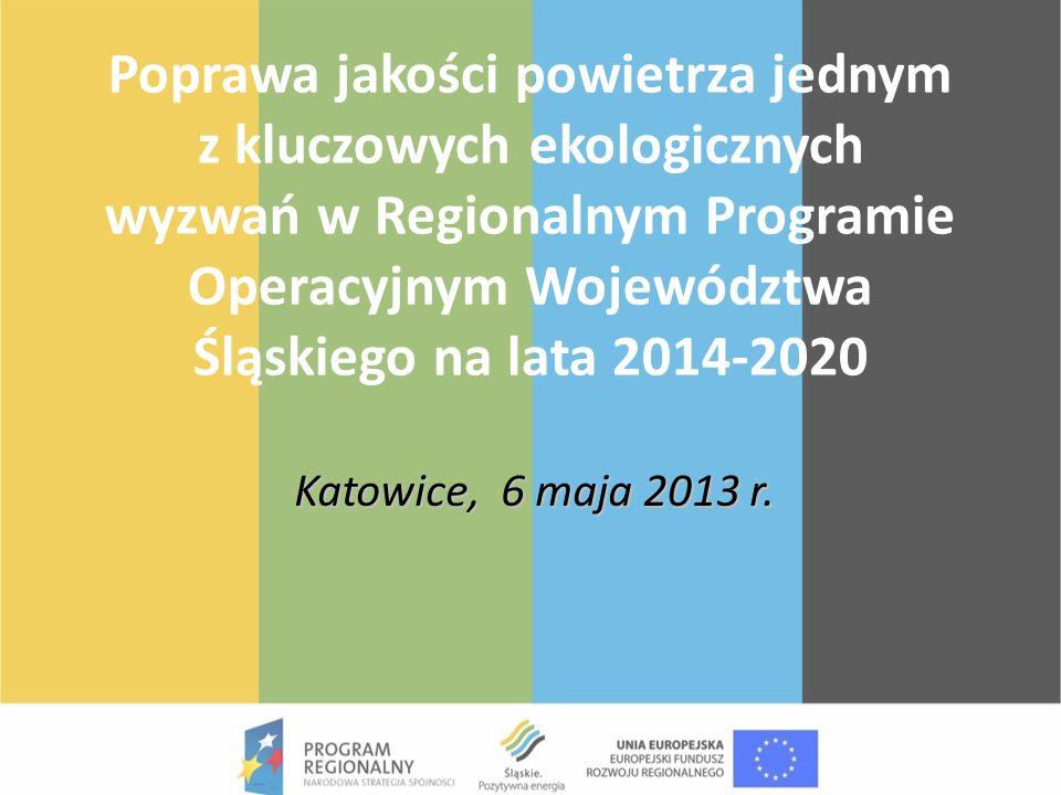 Poprawa jakości powietrza jednym z kluczowych ekologicznych wyzwań w Regionalnym Programie Operacyjnym Województwa Śląskiego na lata 2014-2020