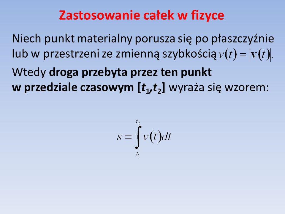 Zastosowanie całek w fizyce