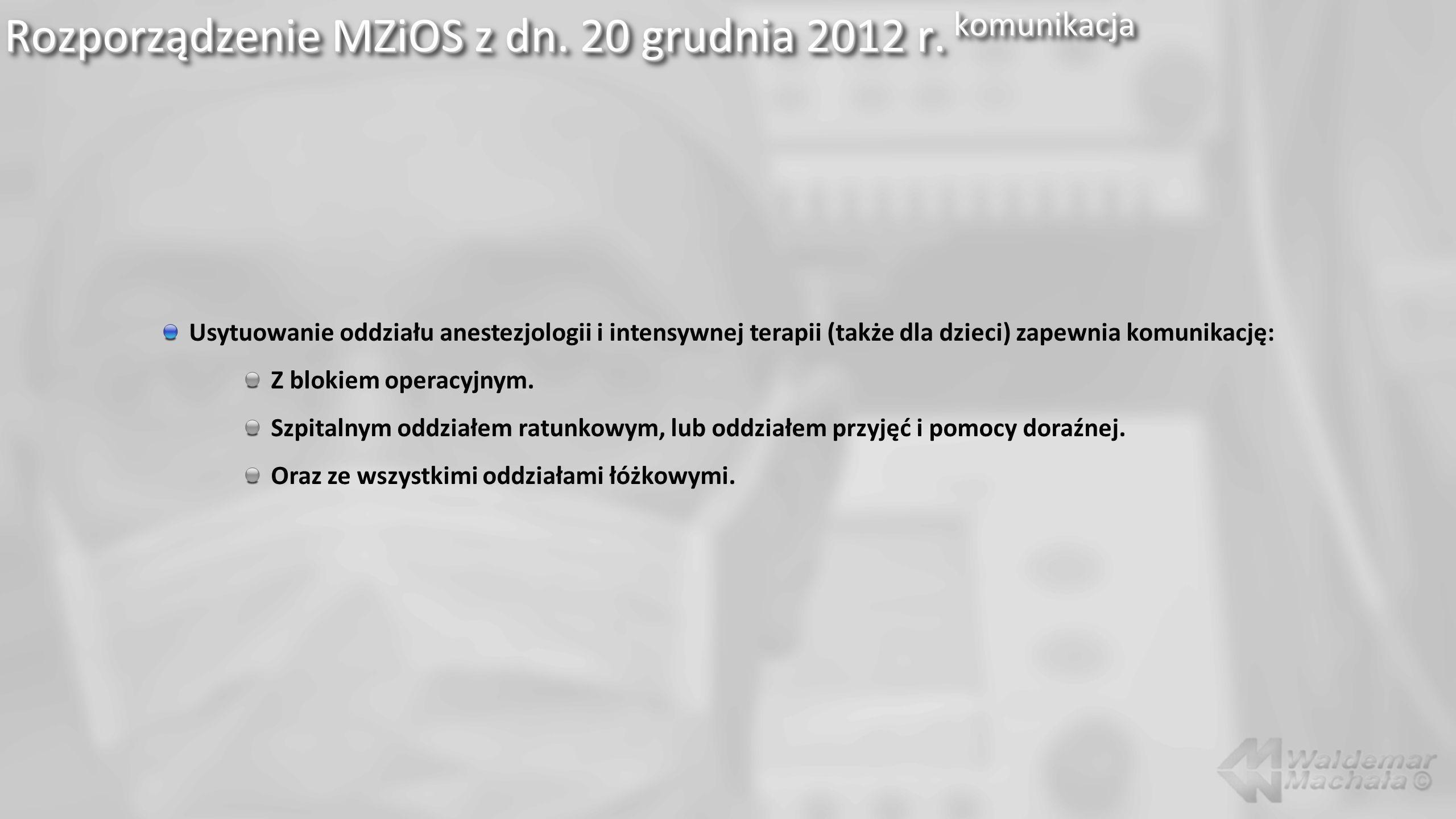 Rozporządzenie MZiOS z dn. 20 grudnia 2012 r. komunikacja