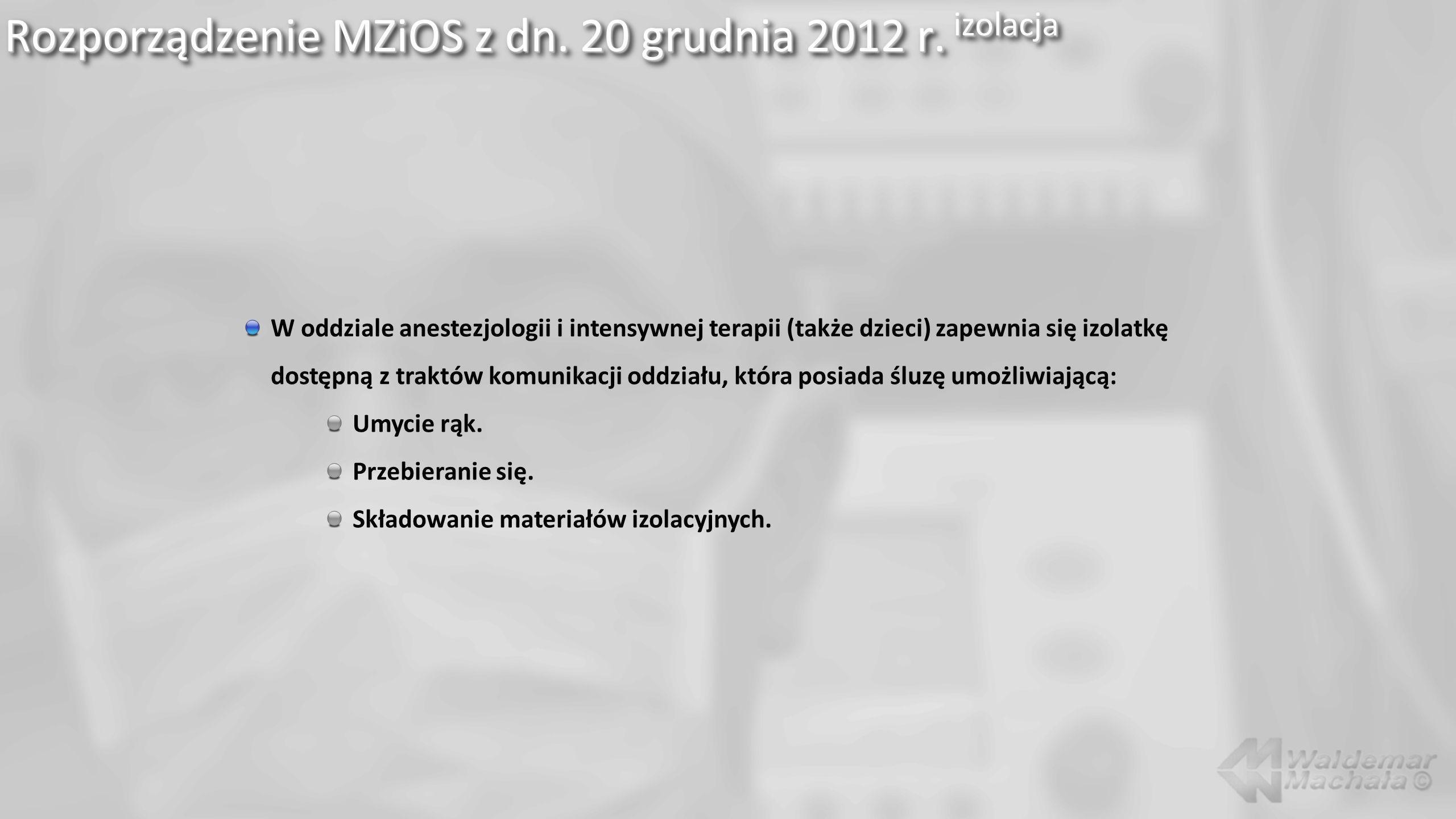 Rozporządzenie MZiOS z dn. 20 grudnia 2012 r. izolacja