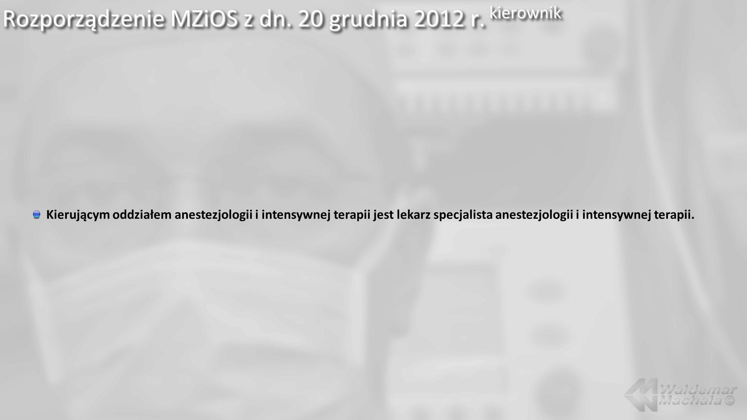 Rozporządzenie MZiOS z dn. 20 grudnia 2012 r. kierownik