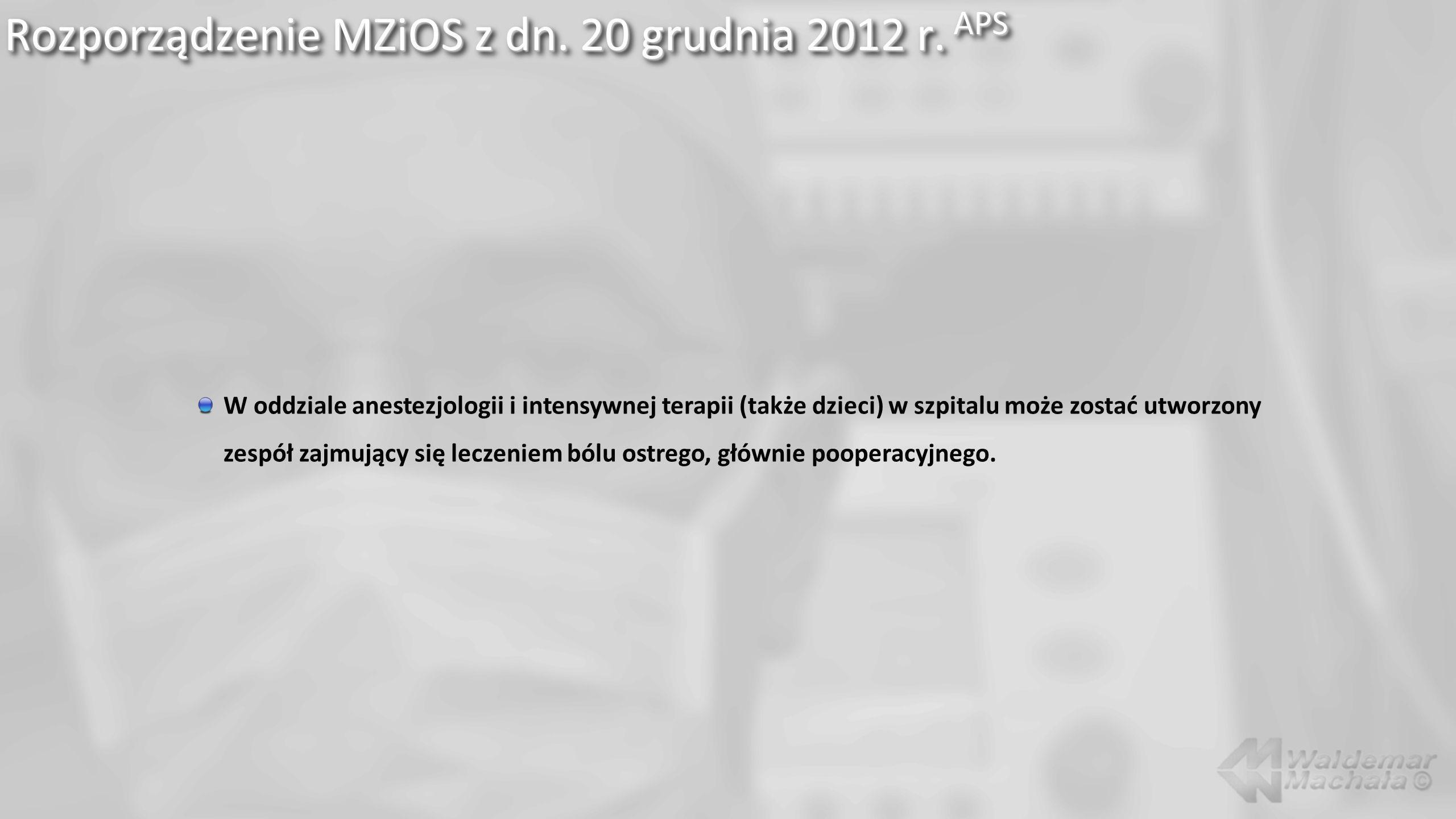 Rozporządzenie MZiOS z dn. 20 grudnia 2012 r. APS