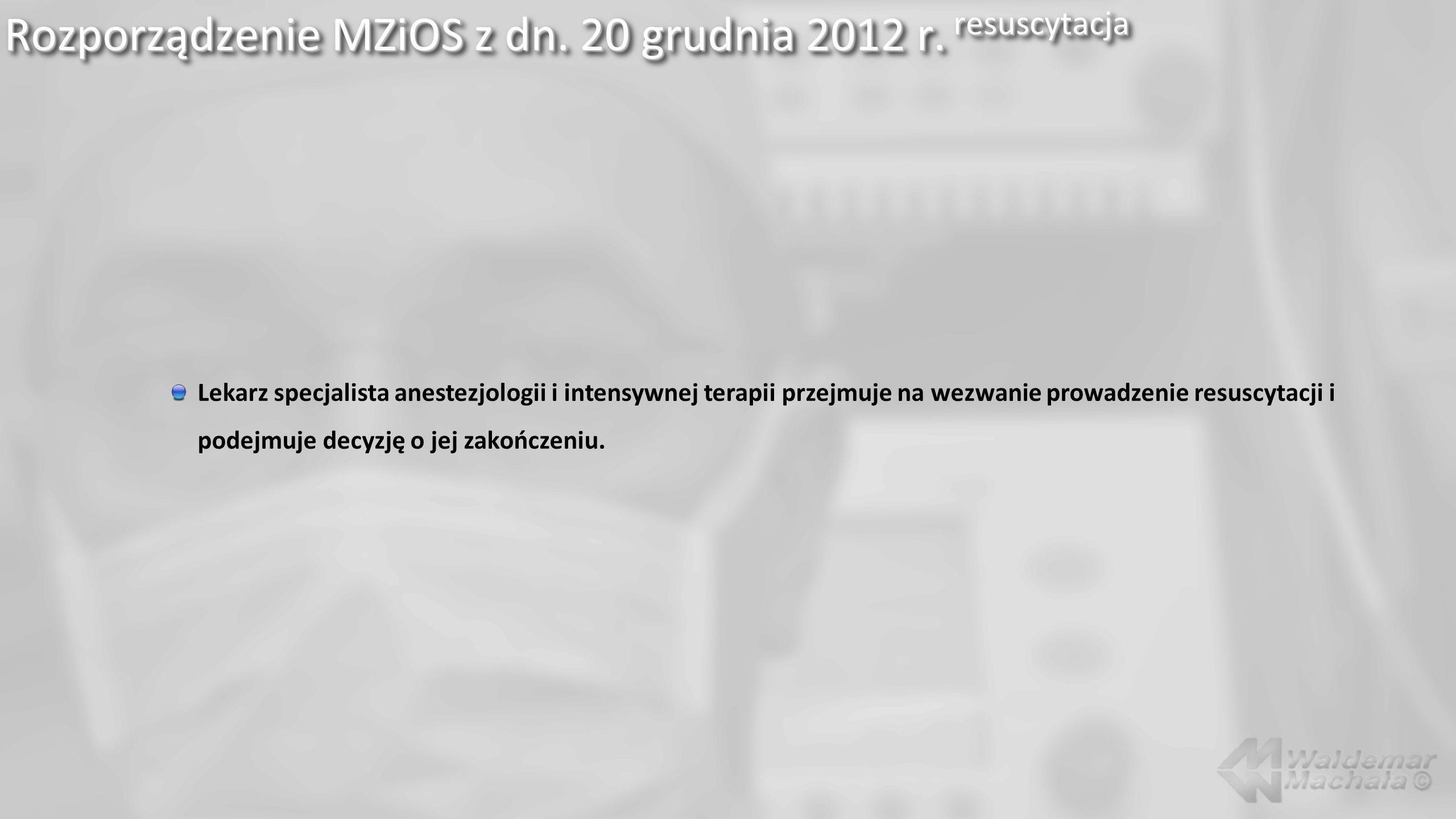Rozporządzenie MZiOS z dn. 20 grudnia 2012 r. resuscytacja
