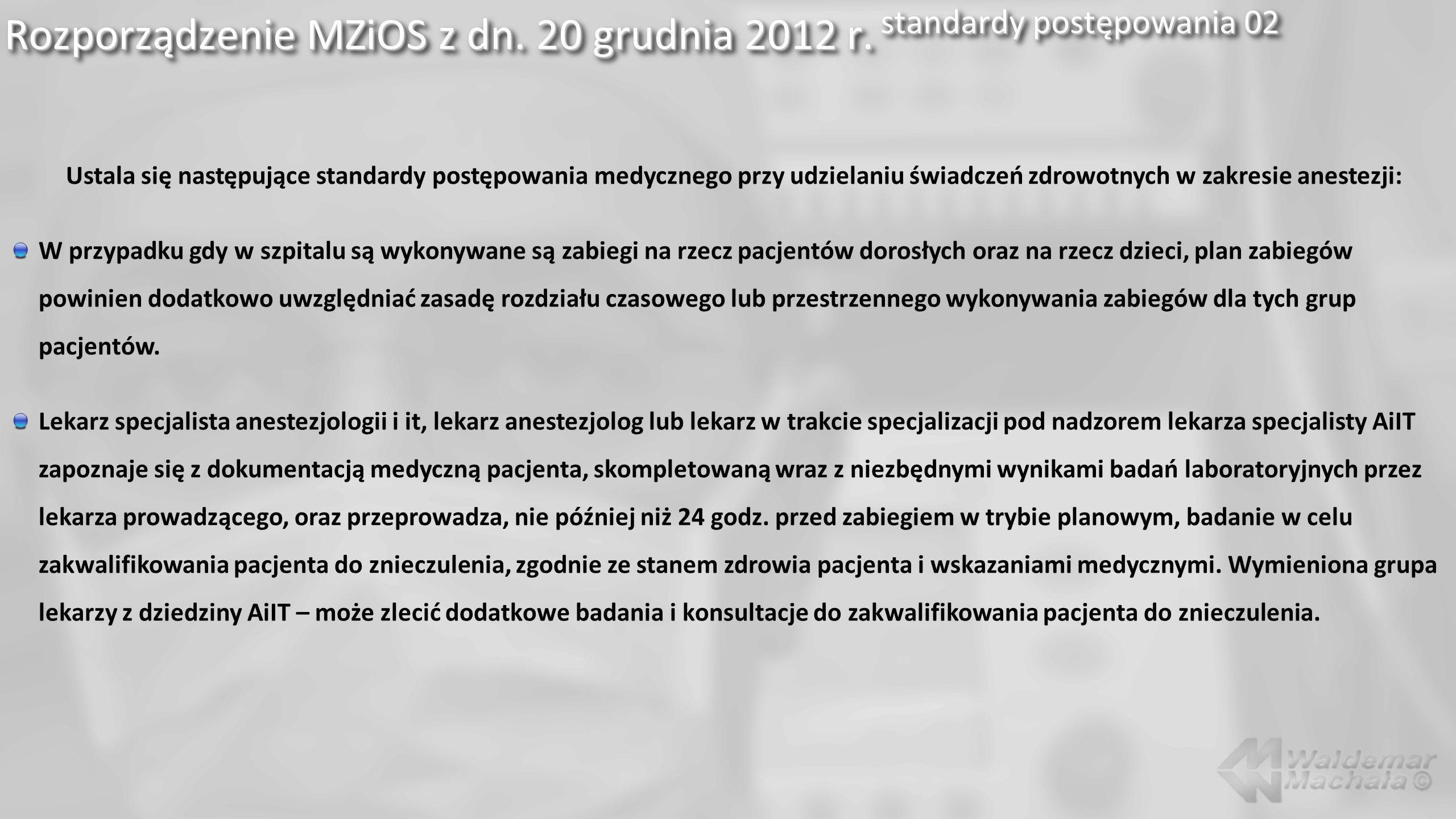 Rozporządzenie MZiOS z dn. 20 grudnia 2012 r. standardy postępowania 02