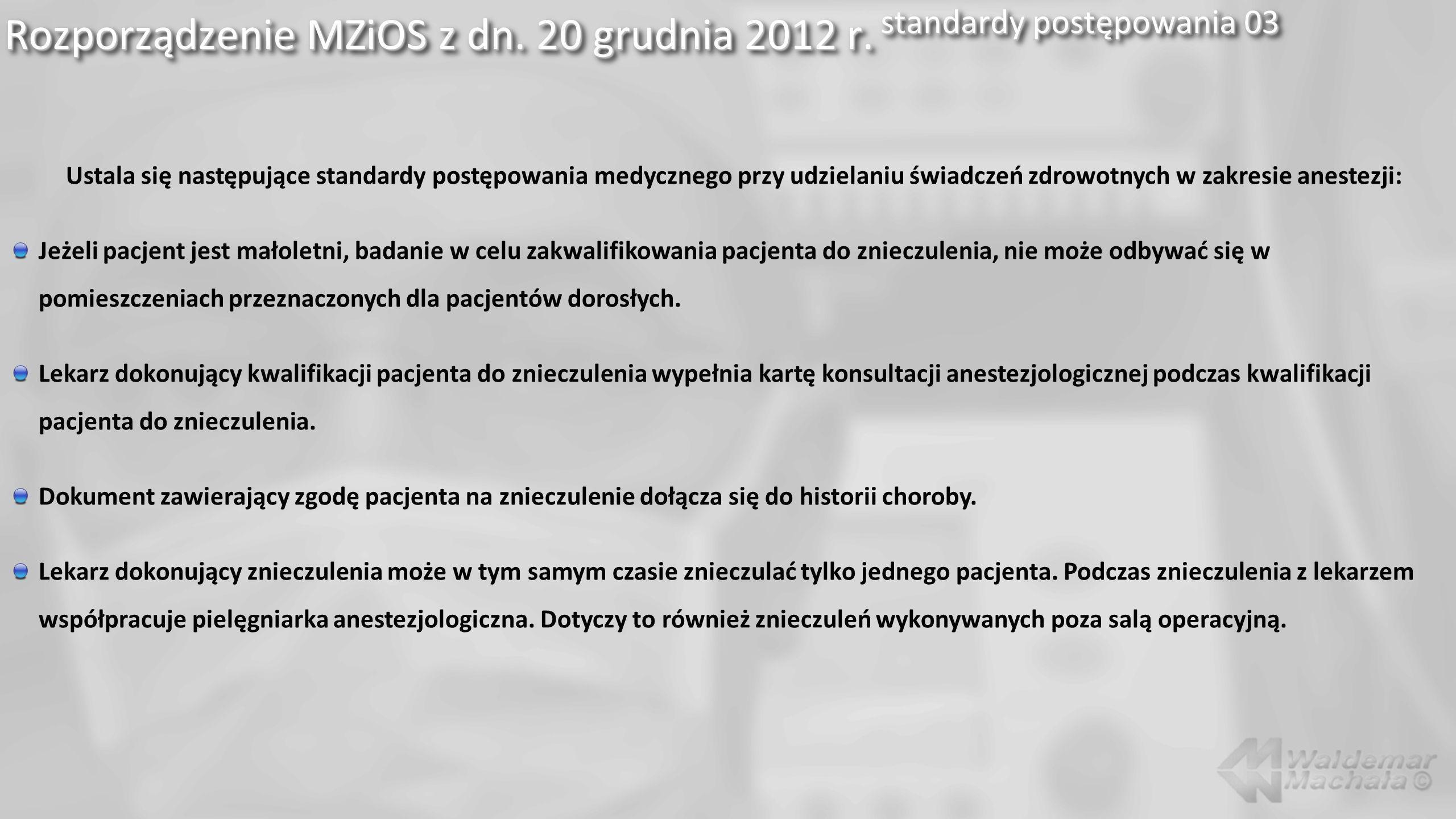Rozporządzenie MZiOS z dn. 20 grudnia 2012 r. standardy postępowania 03
