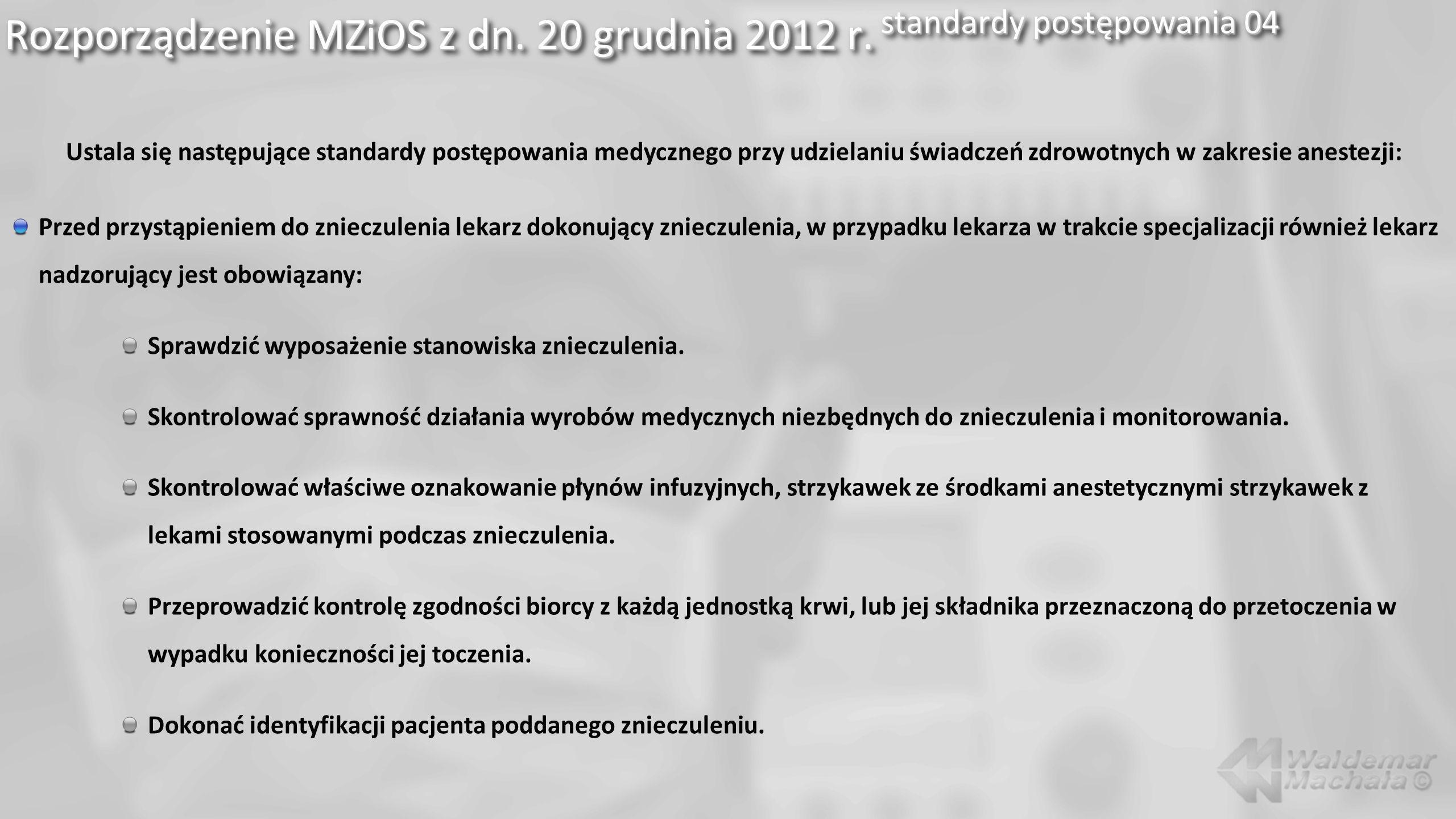 Rozporządzenie MZiOS z dn. 20 grudnia 2012 r. standardy postępowania 04