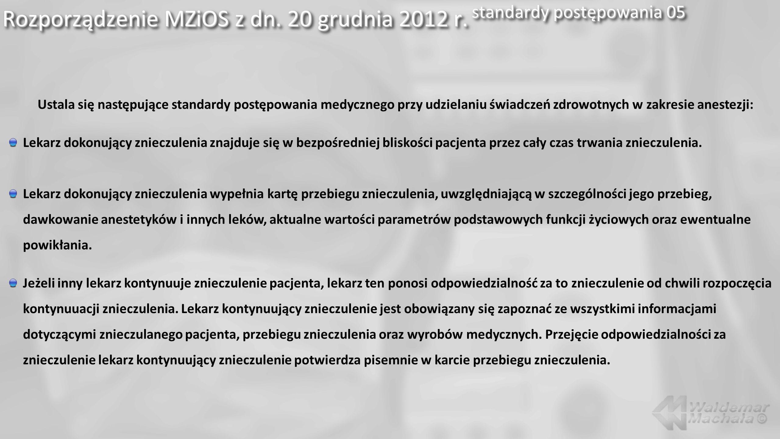 Rozporządzenie MZiOS z dn. 20 grudnia 2012 r. standardy postępowania 05
