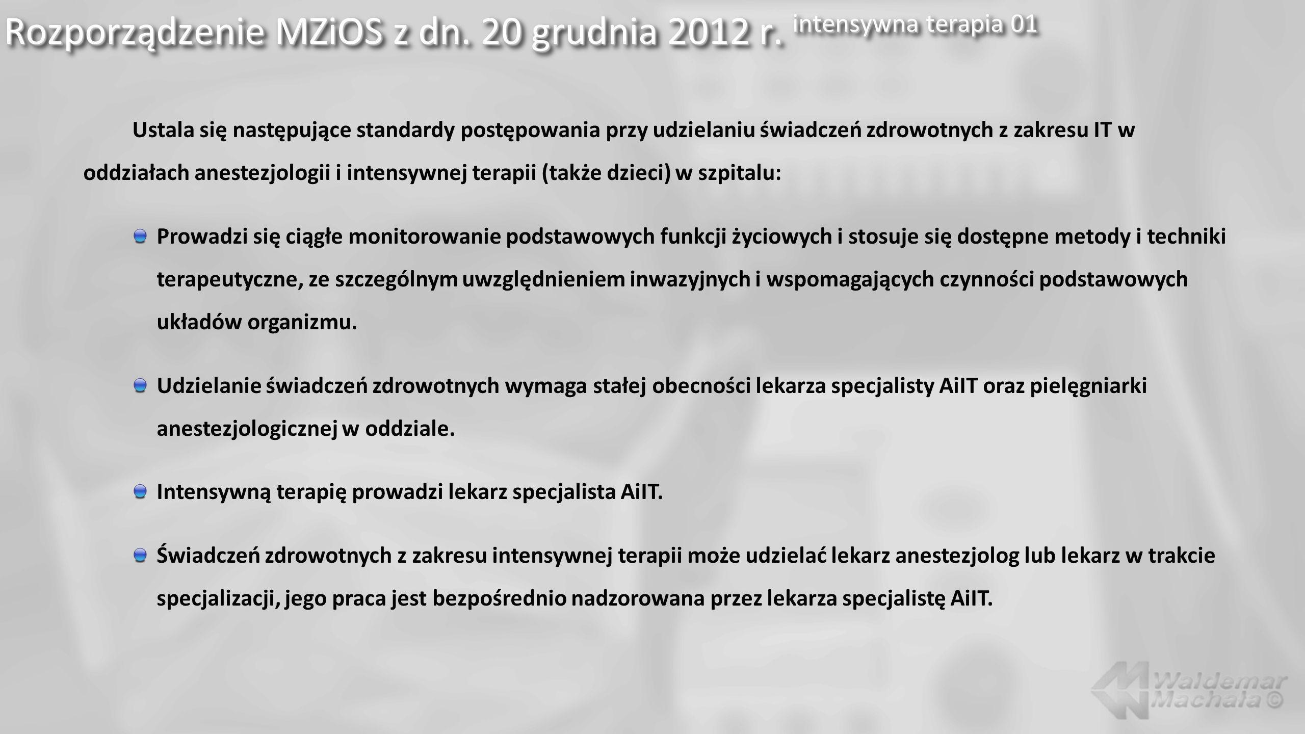 Rozporządzenie MZiOS z dn. 20 grudnia 2012 r. intensywna terapia 01