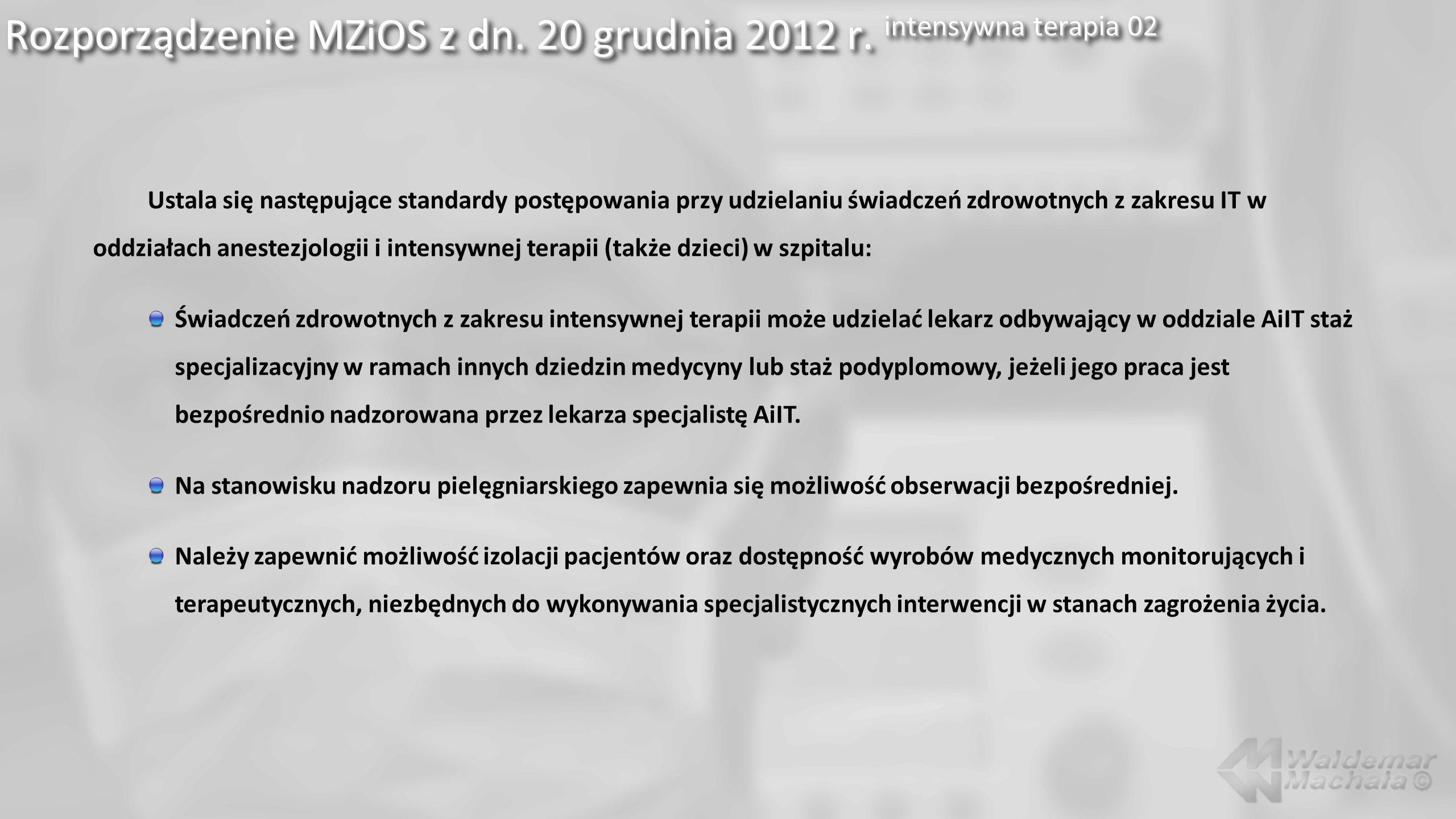 Rozporządzenie MZiOS z dn. 20 grudnia 2012 r. intensywna terapia 02