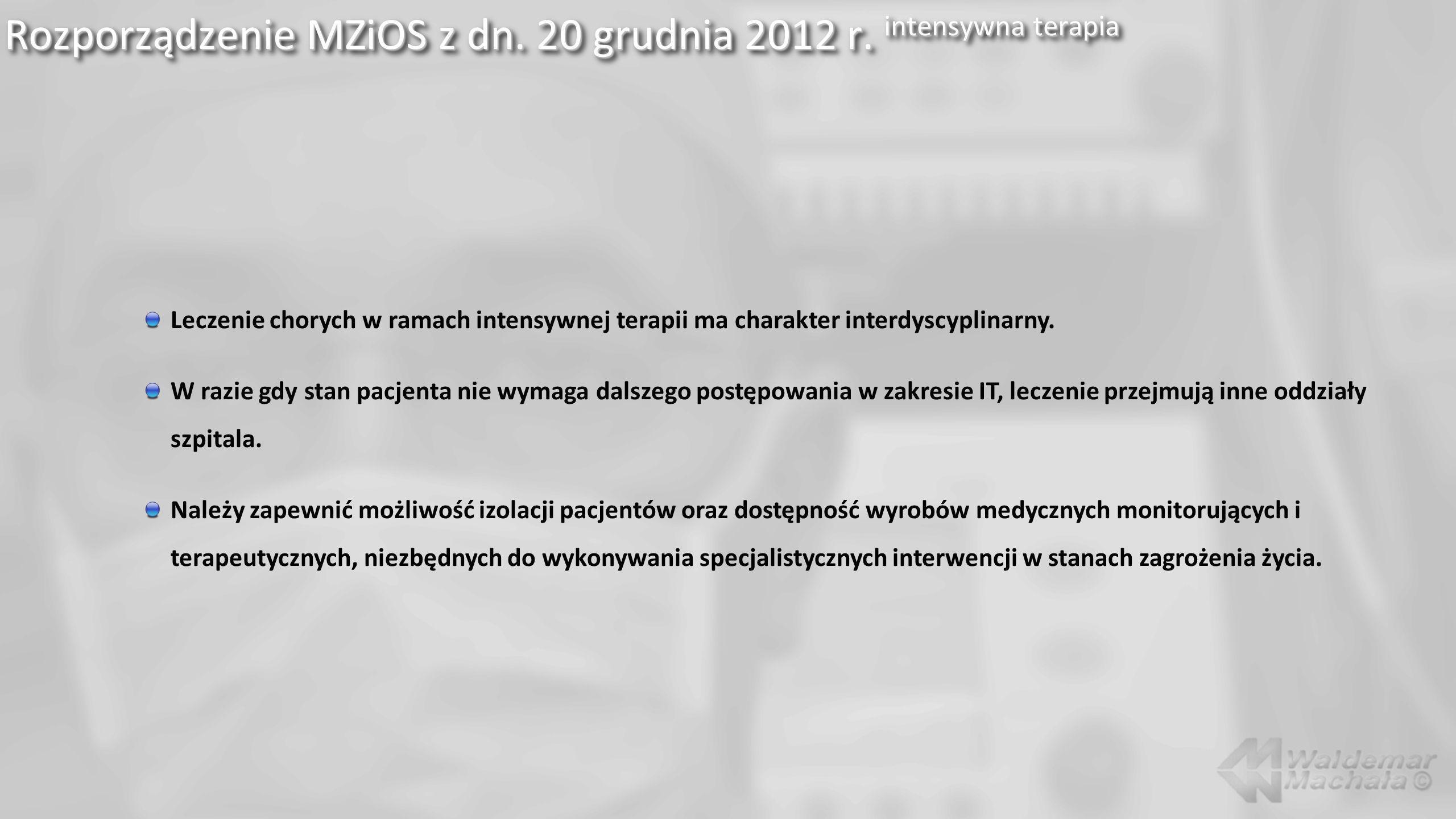 Rozporządzenie MZiOS z dn. 20 grudnia 2012 r. intensywna terapia