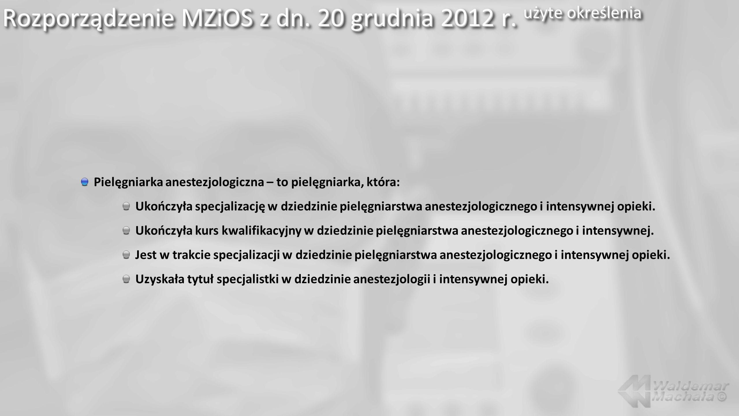 Rozporządzenie MZiOS z dn. 20 grudnia 2012 r. użyte określenia