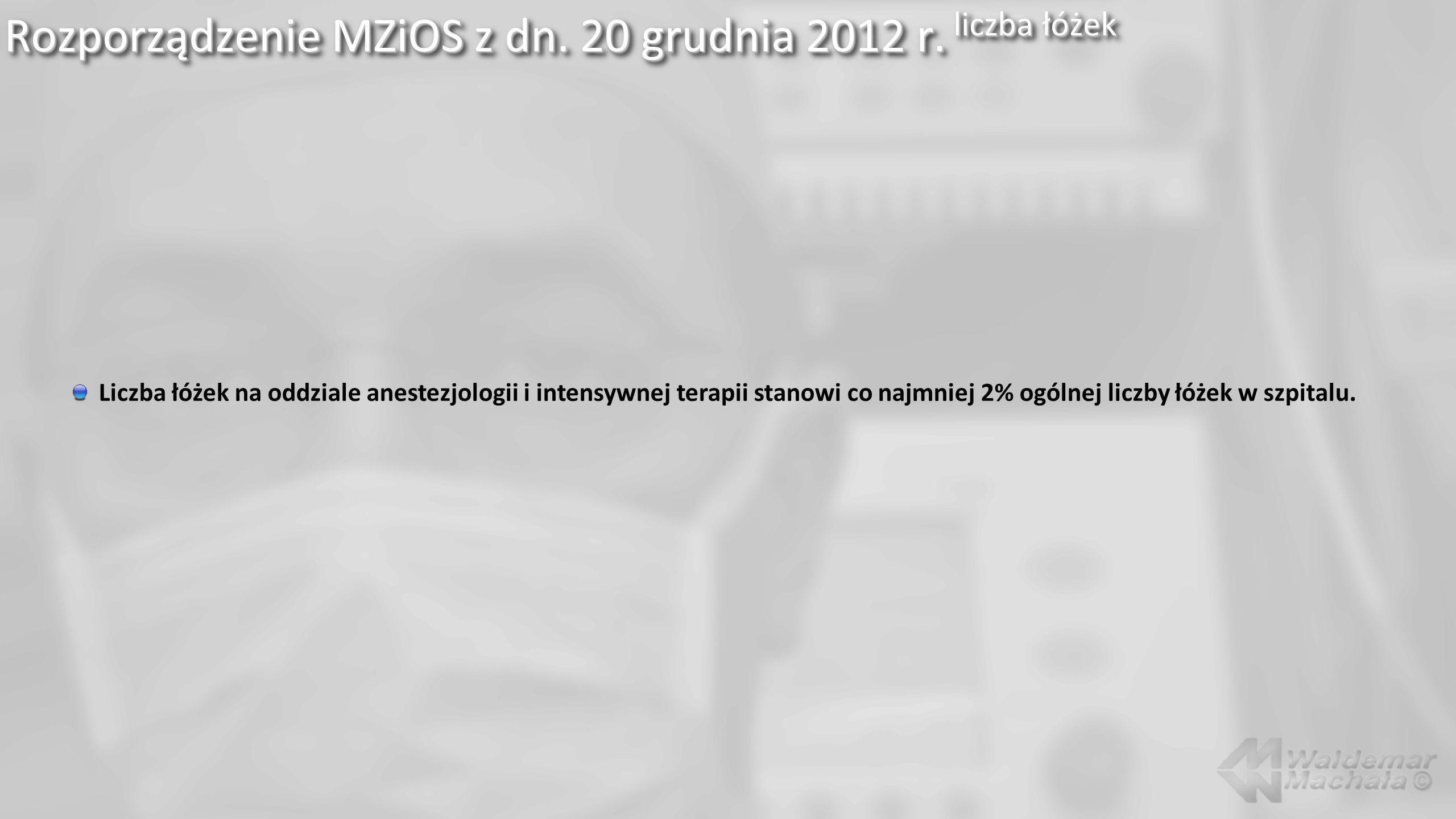 Rozporządzenie MZiOS z dn. 20 grudnia 2012 r. liczba łóżek