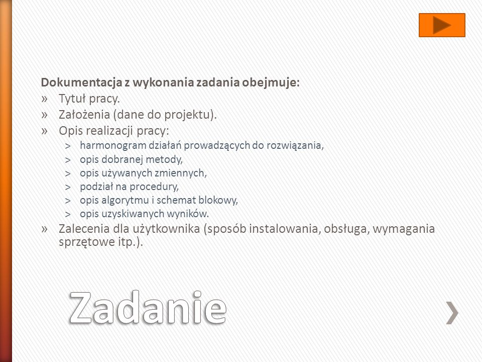 Zadanie Dokumentacja z wykonania zadania obejmuje: Tytuł pracy.