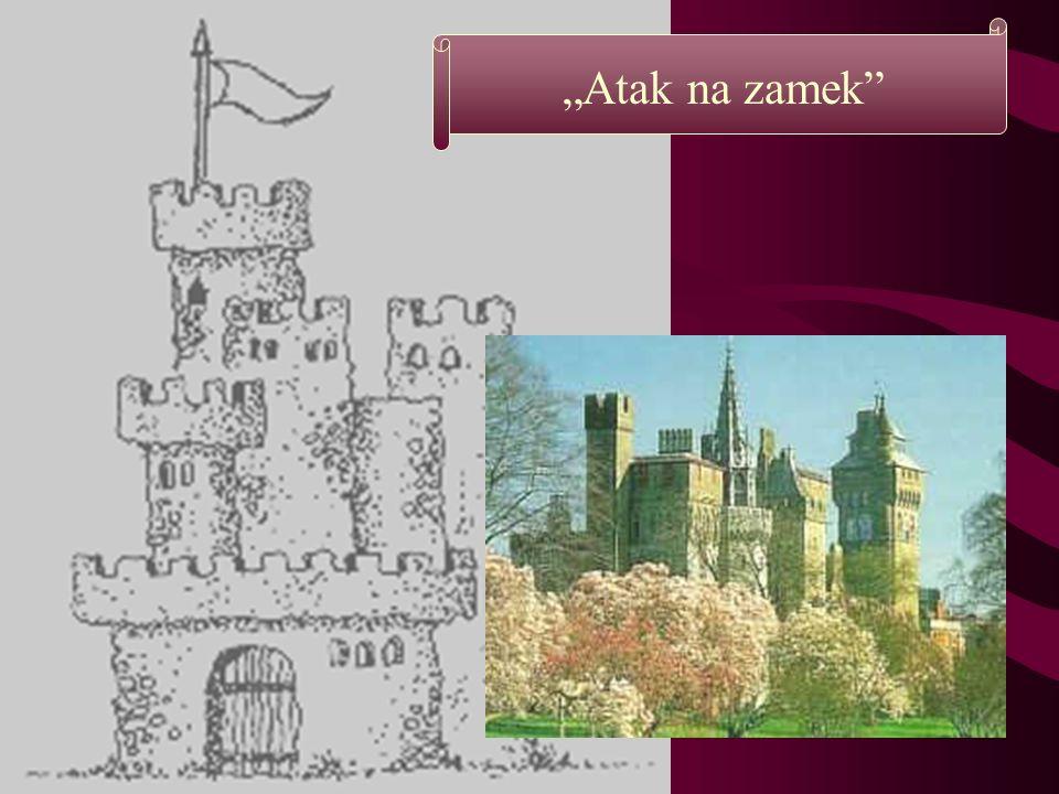 """Atak na zamek"
