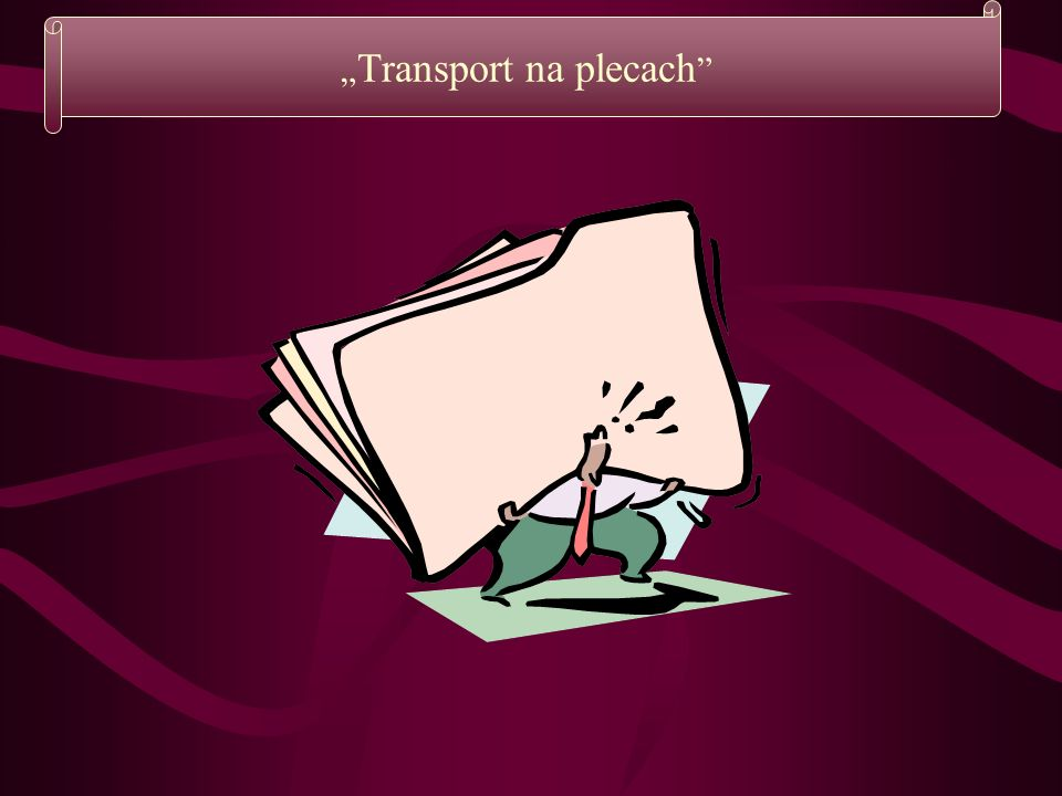 """Transport na plecach"