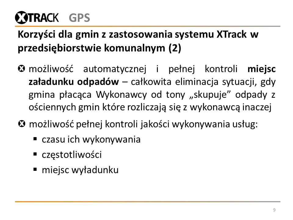 GPS Korzyści dla gmin z zastosowania systemu XTrack w przedsiębiorstwie komunalnym (2)