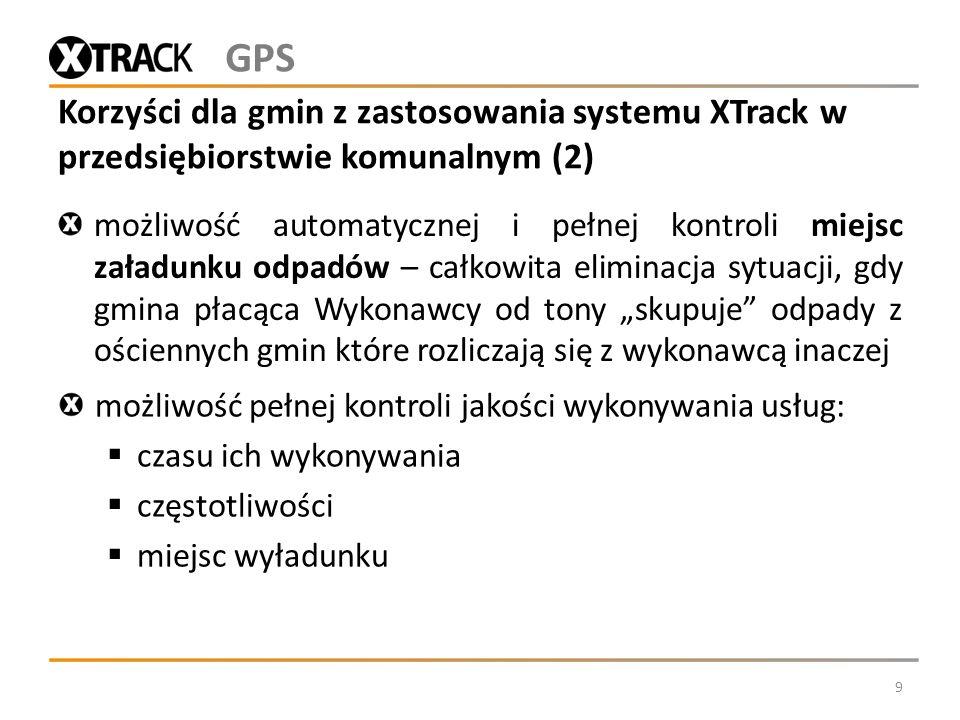 GPSKorzyści dla gmin z zastosowania systemu XTrack w przedsiębiorstwie komunalnym (2)