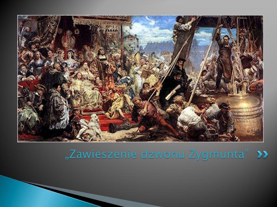 """""""Zawieszenie dzwonu Zygmunta"""