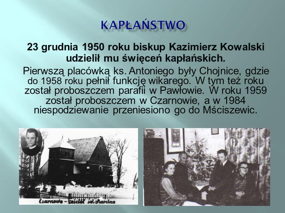 kapłaństwo 23 grudnia 1950 roku biskup Kazimierz Kowalski udzielił mu święceń kapłańskich.