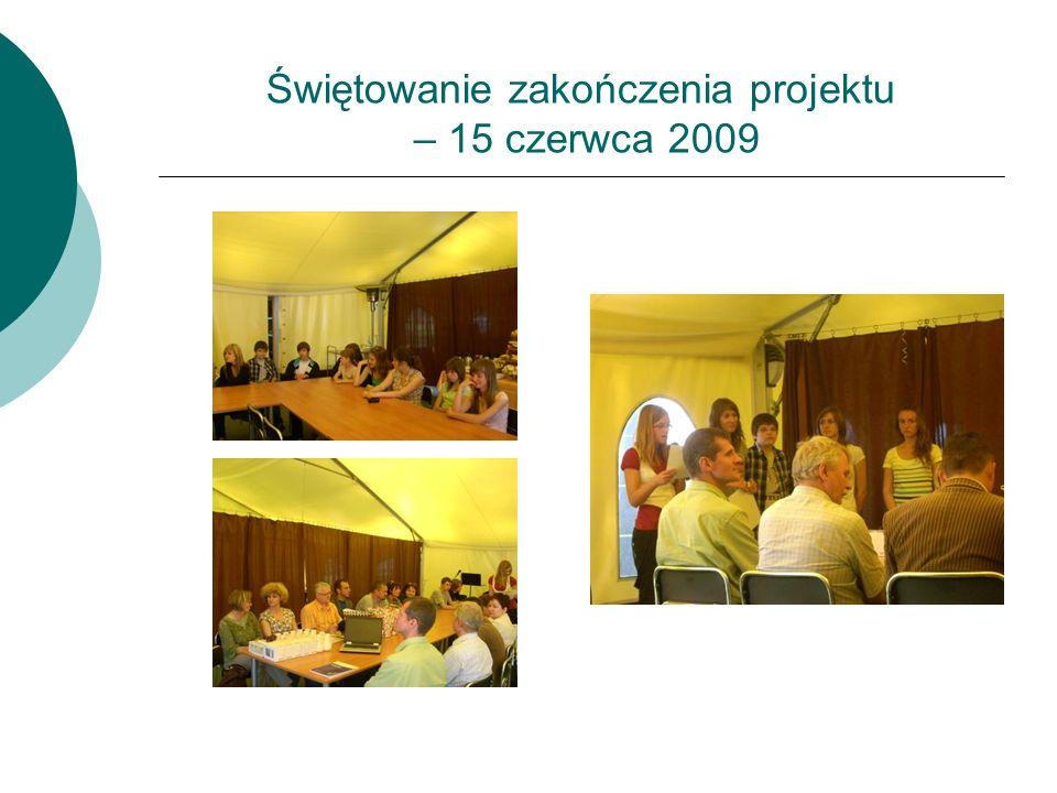 Świętowanie zakończenia projektu – 15 czerwca 2009