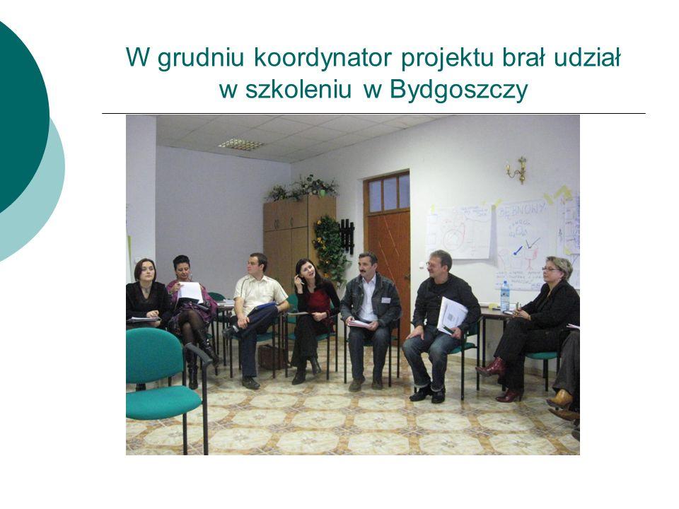 W grudniu koordynator projektu brał udział w szkoleniu w Bydgoszczy