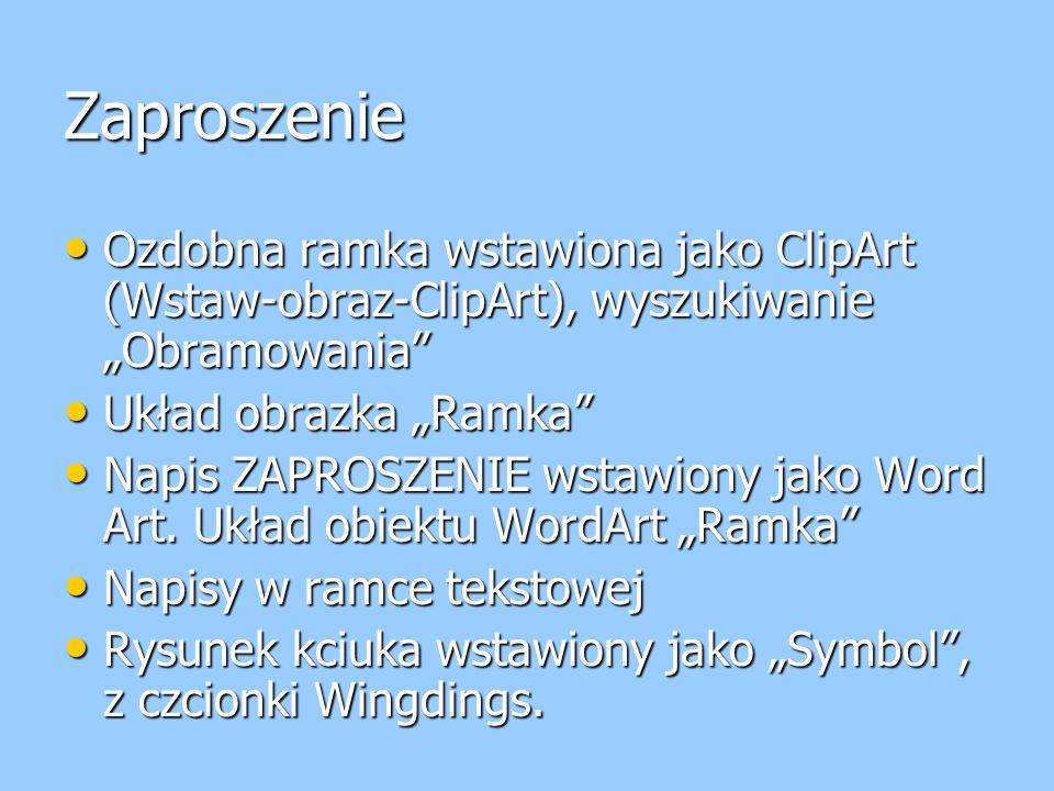 """Zaproszenie Ozdobna ramka wstawiona jako ClipArt (Wstaw-obraz-ClipArt), wyszukiwanie """"Obramowania Układ obrazka """"Ramka"""