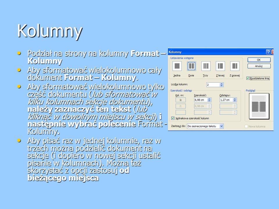 Kolumny Podział na strony na kolumny Format – Kolumny