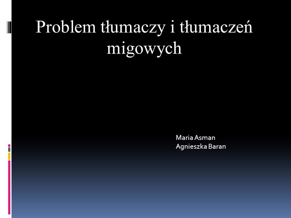 Problem tłumaczy i tłumaczeń migowych