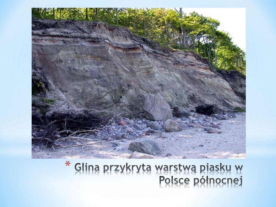 Glina przykryta warstwą piasku w Polsce północnej