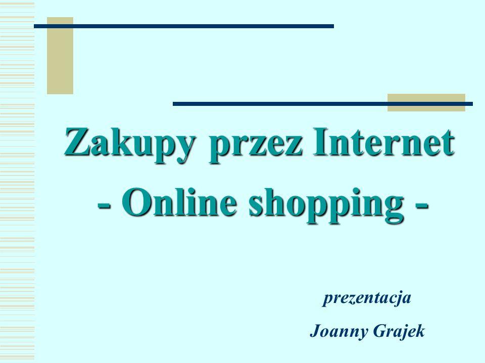 Zakupy przez Internet - Online shopping -