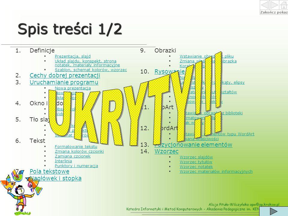 Spis treści 1/2 UKRYTY!!! Definicje Cechy dobrej prezentacji