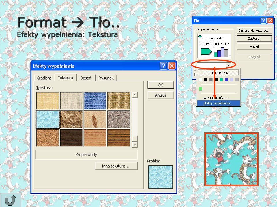 Format  Tło.. Efekty wypełnienia: Tekstura