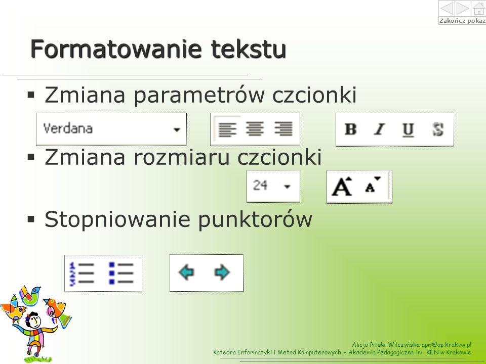 Formatowanie tekstu Zmiana parametrów czcionki