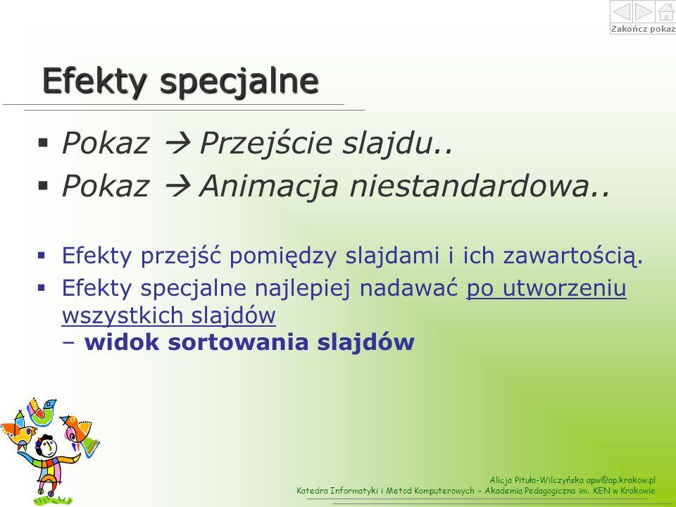Efekty specjalne Pokaz  Przejście slajdu..