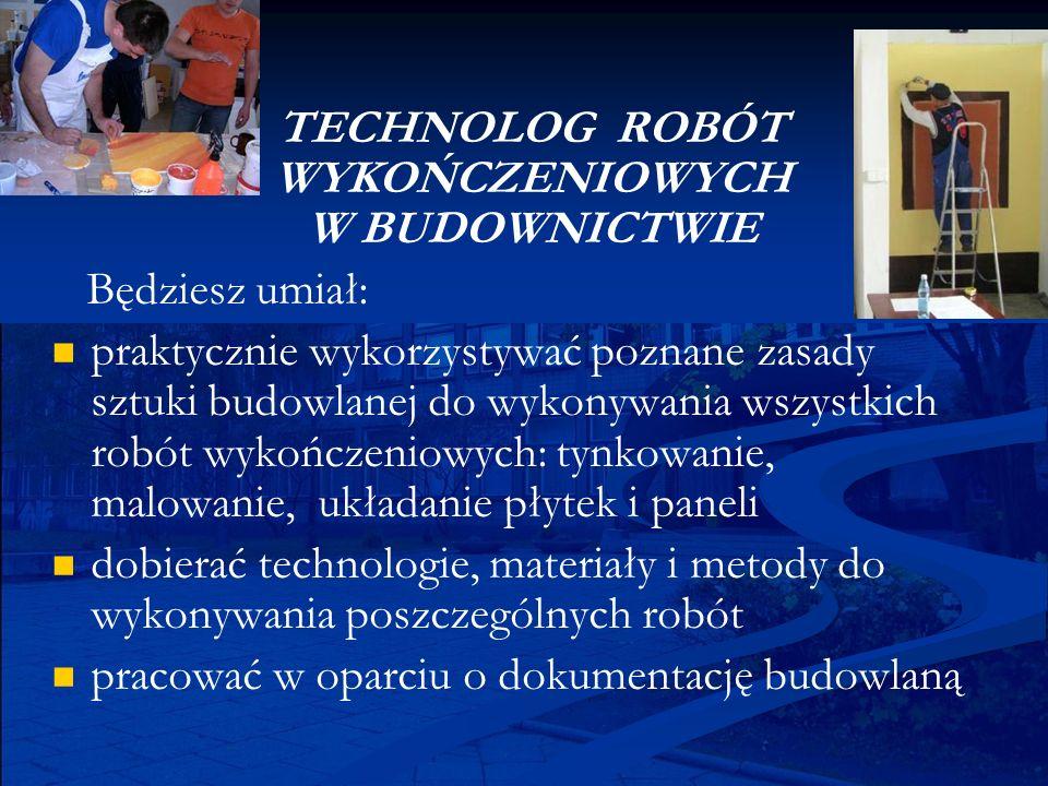 TECHNOLOG ROBÓT WYKOŃCZENIOWYCH W BUDOWNICTWIE