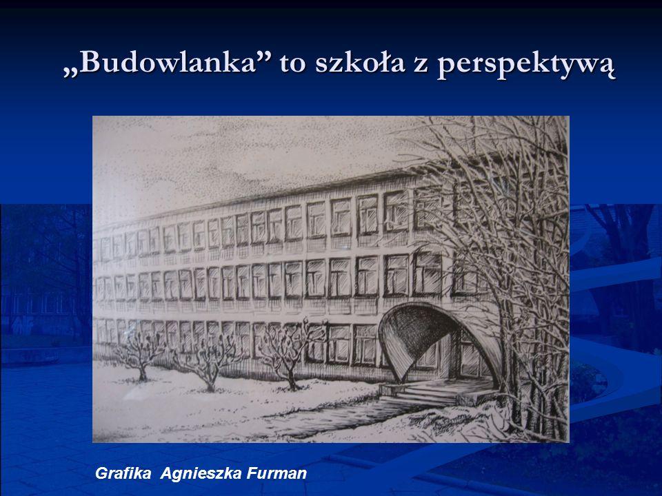 """""""Budowlanka to szkoła z perspektywą"""