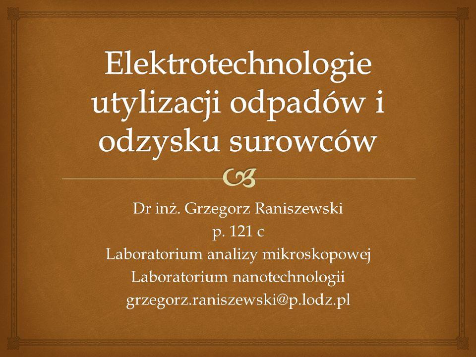 Elektrotechnologie utylizacji odpadów i odzysku surowców