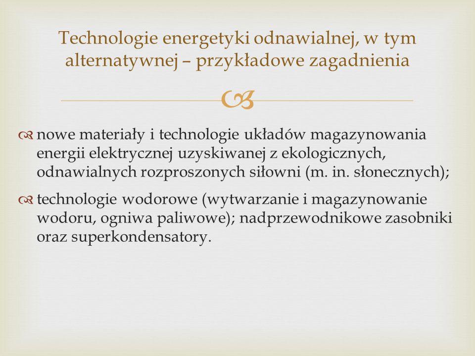 Technologie energetyki odnawialnej, w tym alternatywnej – przykładowe zagadnienia