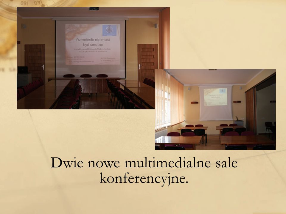 Dwie nowe multimedialne sale konferencyjne.