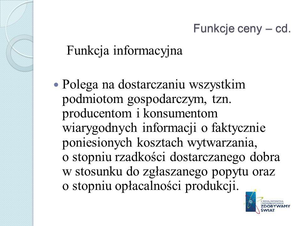 Funkcje ceny – cd. Funkcja informacyjna.