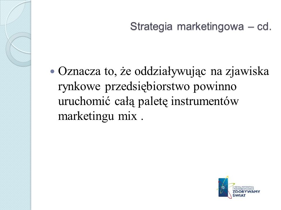 Strategia marketingowa – cd.