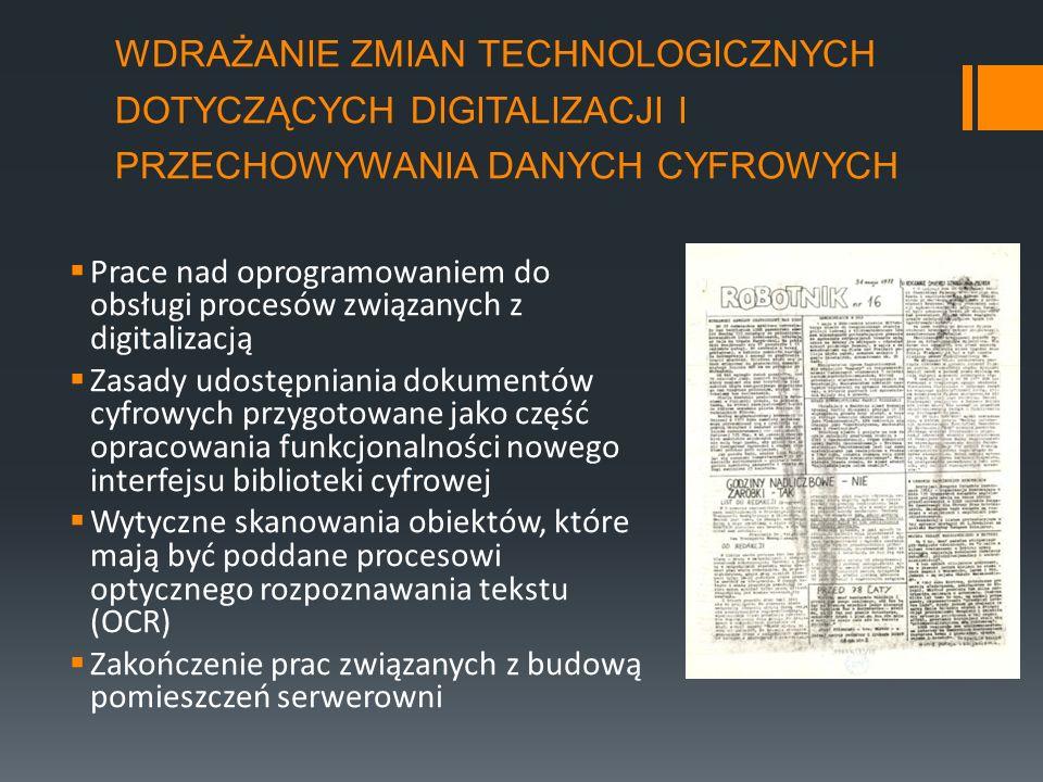 wdrażanie zmian technologicznych dotyczących digitalizacji i przechowywania danych cyfrowych