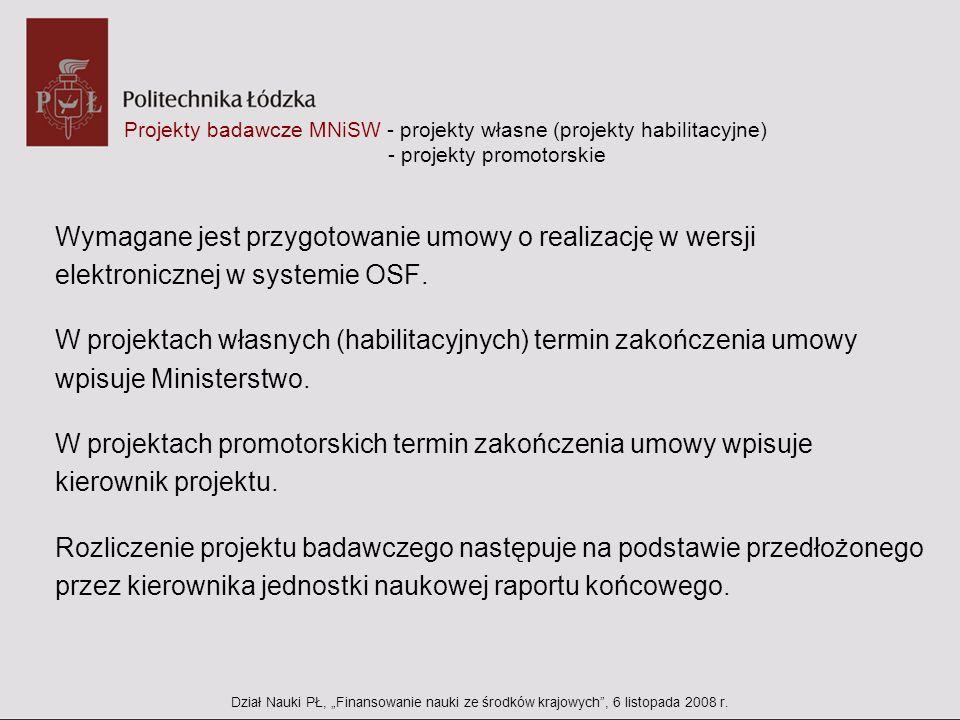Projekty badawcze MNiSW - projekty własne (projekty habilitacyjne) - projekty promotorskie