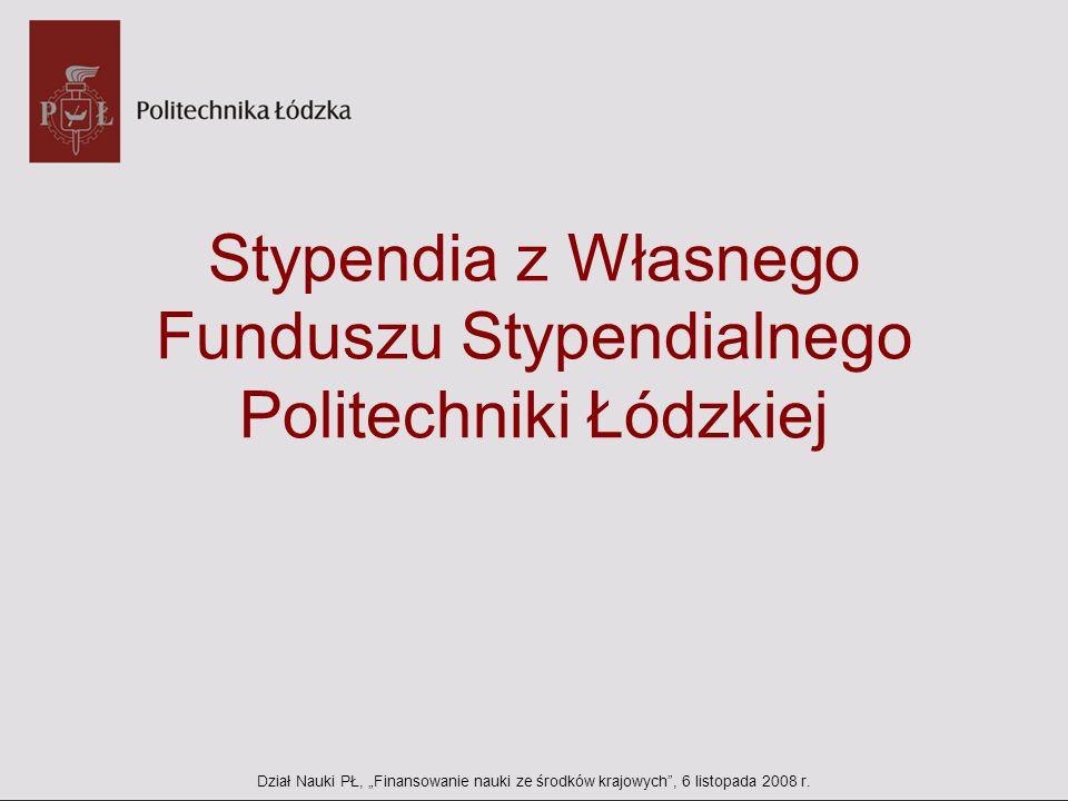 Stypendia z Własnego Funduszu Stypendialnego Politechniki Łódzkiej
