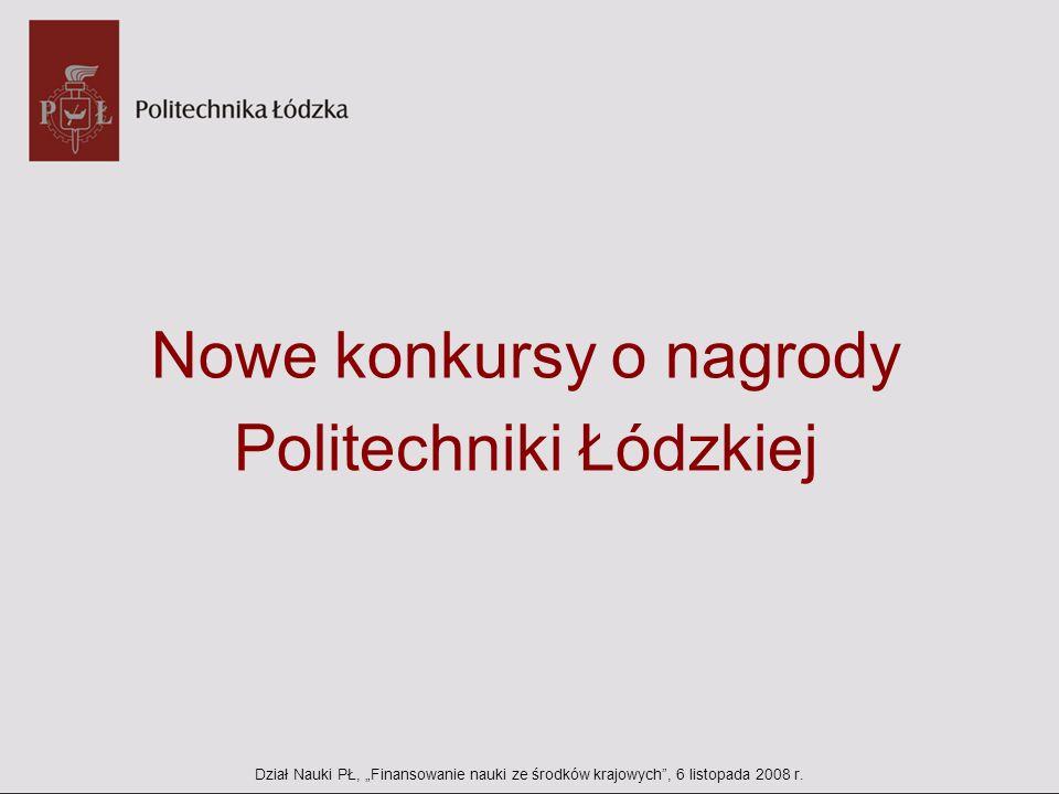 Nowe konkursy o nagrody Politechniki Łódzkiej