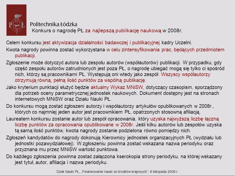 Konkurs o nagrodę PŁ za najlepszą publikację naukową w 2008r.