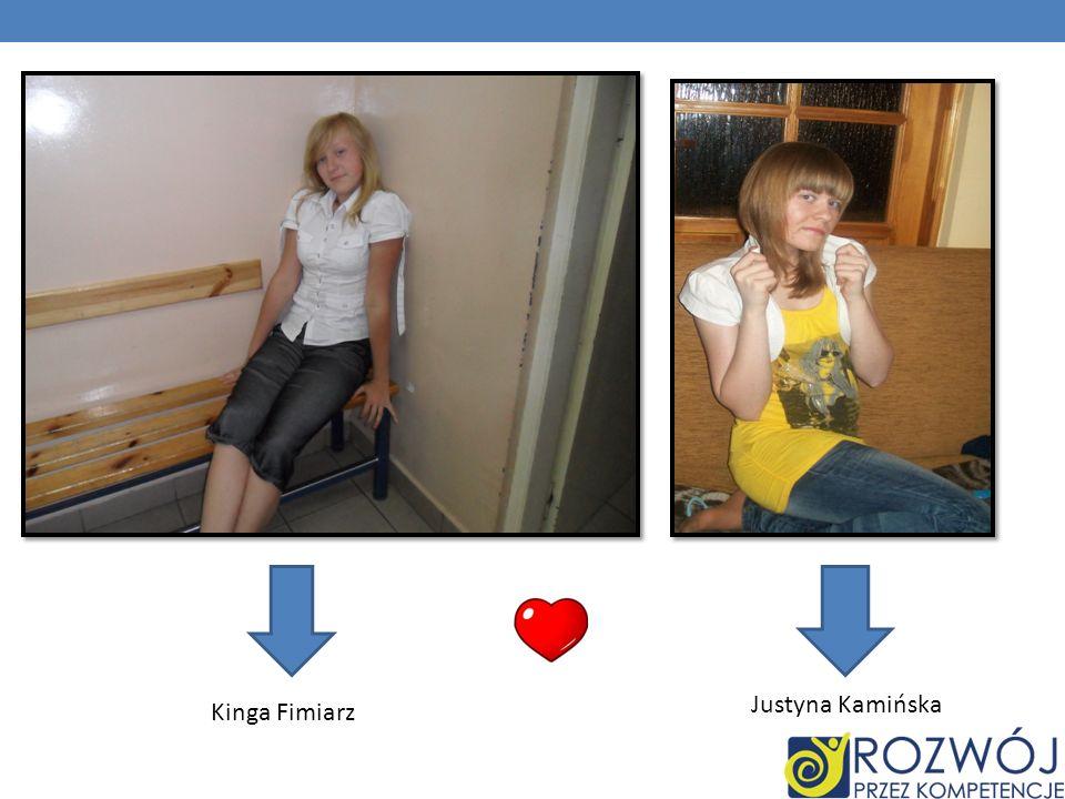 Justyna Kamińska Kinga Fimiarz