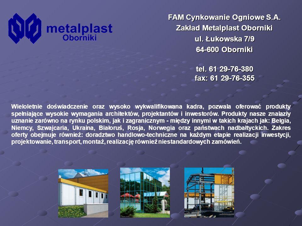 FAM Cynkowanie Ogniowe S.A. Zakład Metalplast Oborniki