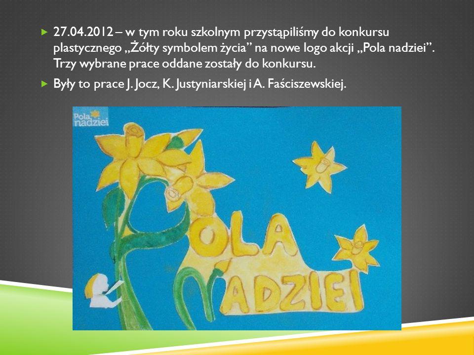 """27.04.2012 – w tym roku szkolnym przystąpiliśmy do konkursu plastycznego """"Żółty symbolem życia na nowe logo akcji """"Pola nadziei . Trzy wybrane prace oddane zostały do konkursu."""