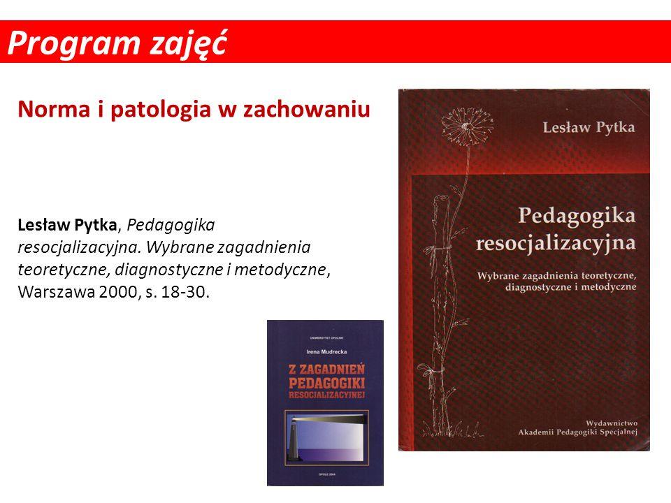 Program zajęć Norma i patologia w zachowaniu